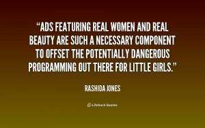real women quotes | ... -Rashida-Jones-ads-featuring-real-women-and ...
