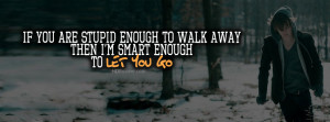 with the best high quality 'Let you go' quotes facebook cover. Quotes ...