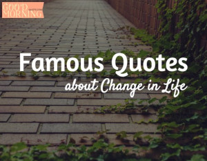 famous-quotes-about-change-in-life.jpg