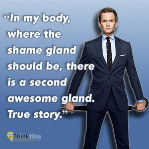 These awesome Barney Stinson quotes are brought to you by our friends ...