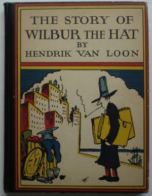 "Start by marking ""The Story of Wilbur the Hat"" as Want to Read:"