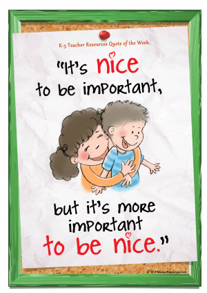 It's Important to be Nice Children's Quote