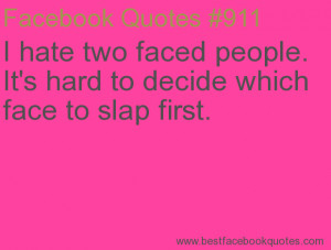 ... this Funny Quotes Hate Two Faced People Hard Decide Which Face picture