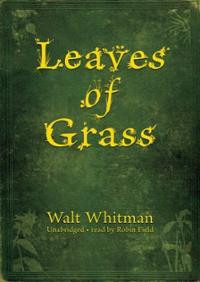 Leaves of Grass: Classic Collection (CD) ~ Walt Whitman (Author ...