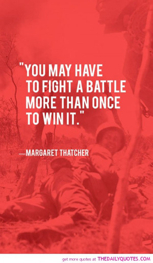 ... -battle-more-than-once-margaret-thatcher-quotes-sayings-pictures.jpg