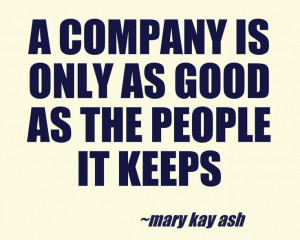 ... .com/bid/88530/Mary-Kay-Ash-Quote-of-the-Week-The-most-valuable-asset