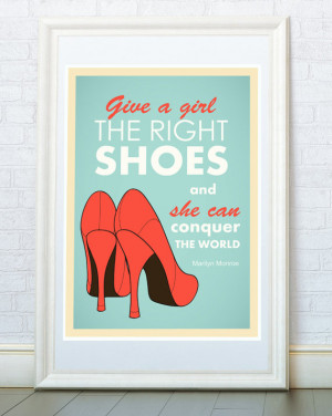 ... , Women Shoes retro poster, Motivational quote, Marilyn Monroe Quote