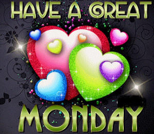35829-Have-A-Great-Monday.png#great%20%20Monday%20417x364