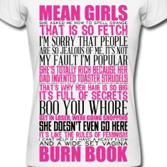 Mean Girls Quotes Women's T-Shirts