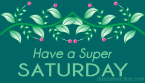 saturday Comments, Images, Graphics, Pictures for Facebook