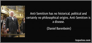 Anti-Semitism has no historical, political and certainly no ...