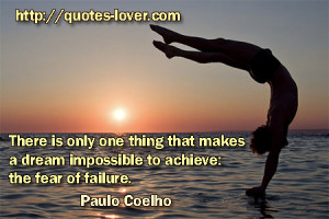 ... dream-impossible-to-achieve-the-fear-of-failure-achievement-quote.jpg
