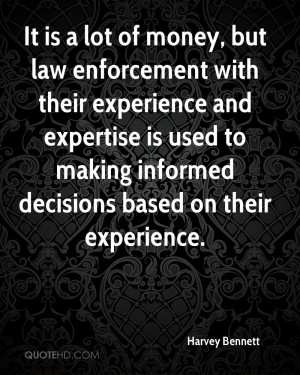 Law Enforcement Quotes Inspirational But law enforcement with