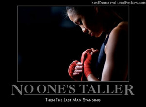 no-ones-taller-theone-best-demotivational-posters