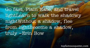 Favorite Erin Bow Quotes