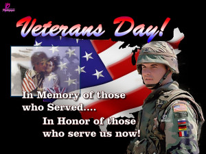 In Memory of those who Served .... In Honor of those who serve us now ...