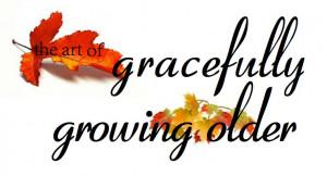 growing-older-gracefully-graphic.jpg