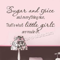 sugar and spice girls wall quote our sugar and spice girls wall quote ...