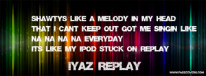 Iyaz Quotes Iyaz replay .