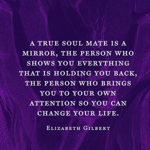 Elizabeth Gilbert Soul Mate Quote