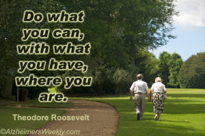 Senior couple walking in park with quote: Do what you can, with what ...