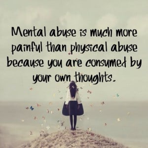 Mental Abuse...