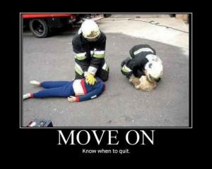 move on know when to quit