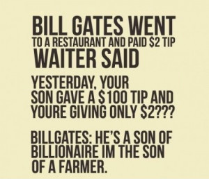 Bill Gates Funny Waiter Quotes