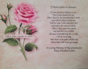 ... If Roses Grow In Heaven MEMORIAL POEM for DECEASED Grandmother Grandma