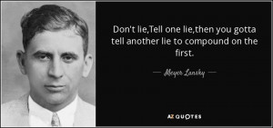 Meyer Lansky Quotes