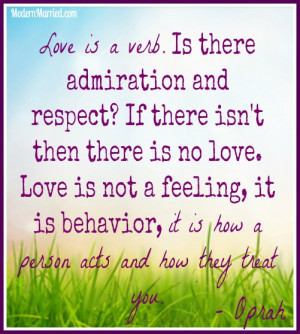 Oprah-quotes-love-is-not-a-feeling-love-is-a-verb-love-life-marriage ...
