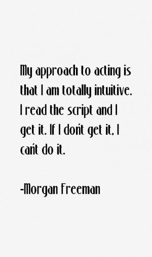 Morgan Freeman Quotes & Sayings