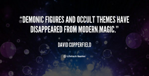 quote-David-Copperfield-demonic-figures-and-occult-themes-have ...