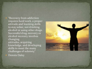 Recovered Quotes recovery from addiction