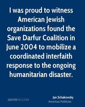 Jan Schakowsky - I was proud to witness American Jewish organizations ...