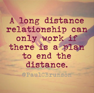 13) Long distance relationships can work, but seldom do