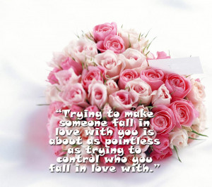 Quote,flowers,pink,pink flowers,love,rose