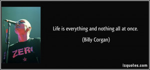 More Billy Corgan Quotes