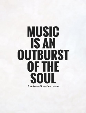 Quotes About Music And The Soul