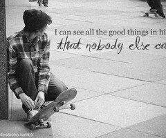 Skateboarding Tumblr Quotes Lovechild follow over 3 years