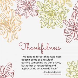 Thankfulness quote...Happiness comes from being grateful. .#gratitude ...