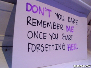 Remember Me! - QuotePix.com - Quotes Pictures, Quotes Images, Quotes ...