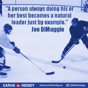 ... example. Joe DiMaggio - Inspirational Sport Quotes from CARHA Hockey