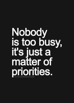 We're never too busy for you. You are our number one priority here at ...