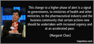 More Margaret Chan Quotes
