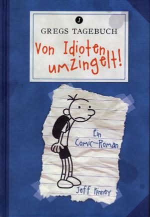 Jeff Kinney Gregs Tagebuch Von Idioten Umzingelt Kartoniert