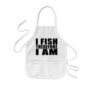Funny Fishing Quotes Jokes I Fish Therefore I am Aprons