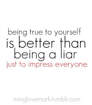 Being true to yourself quote