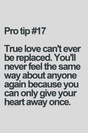 ... way about anyone again because you can only give your heart away once