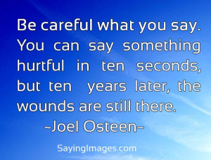Be Careful What You Say: Quote About Be Careful What You Say ~ Daily ...